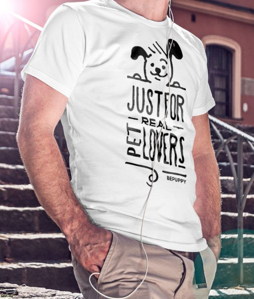 T-shirt for men who love dogs! Just for real pet lovers - BEPUPPY